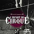 L'enfant du cirque - camille lagerqvist