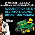 Ce n'est pas hollande qui a augmenté de 23% les impôts à #mulhouse c'est @jeanrottner & @bockeljeanmarie #rottner2014