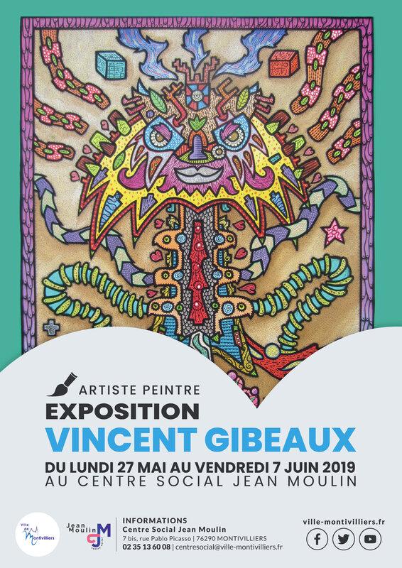 A3 - Exposition Vincent GIBEAUX