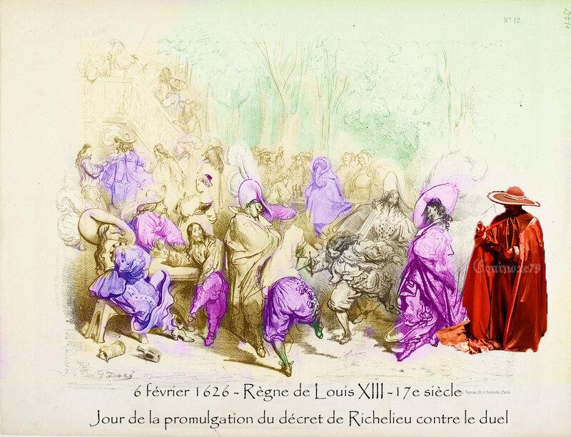 6 février 1626 Règne de Louis XIII 17e siècle Jour de la promulgation du décret de Richelieu contre le duel