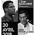 Concert : vincent ahn + jann halexander dans chansons ! 20 avril 2018 à la legia, liège