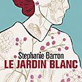Le jardin blanc, de stephanie barron