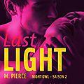 Last light de m. pierce {night owl #2]