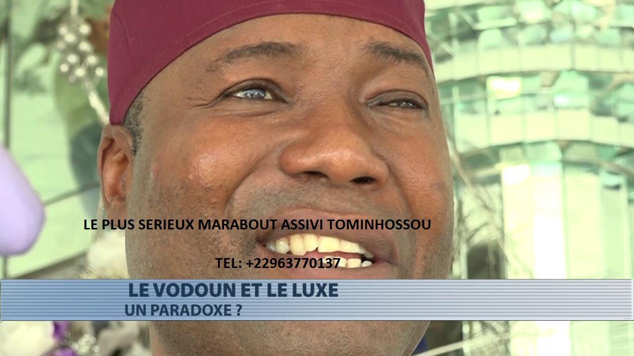 BIENVENUE CHEZ LE PLUS GRAND MAÎTRE MARABOUT SPIRITUELLE D'AFRIQUE ASSIVI TOMINHOSSOU
