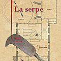 La serpe, philippe jaenada, éd. julliard