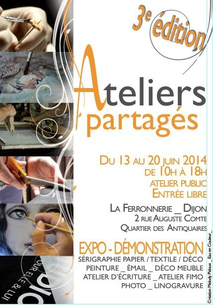 ateliers partag s la ferronnerie dijon du 13 au 20 juin 2014 noiramart. Black Bedroom Furniture Sets. Home Design Ideas