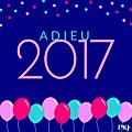 Tag # 60 : adieu 2017