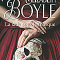 Boyle,elisabeth - la lady sous le masque