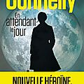 En attendant le jour, polar de michael connelly
