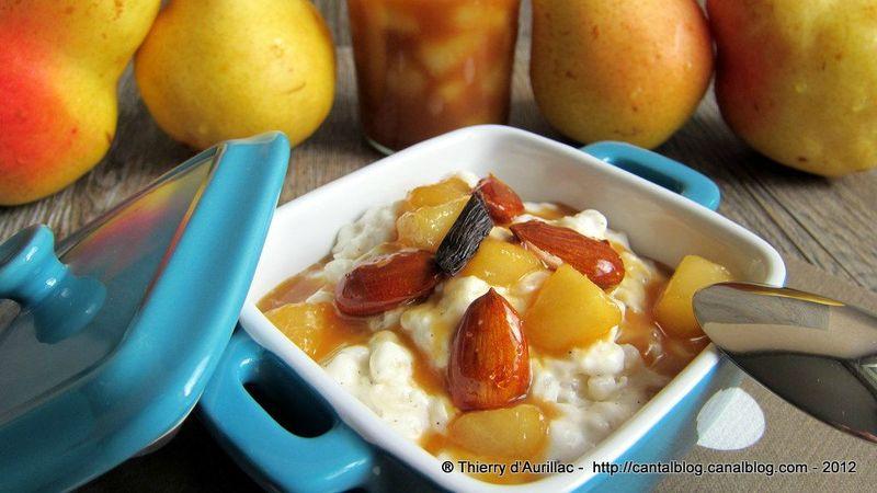 Riz au lait à la vanille de Tahiti, poires caramel et amandes croquantes !!