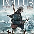Paroles de poilus, mon papa en guerre, 1914-1918