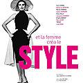Et la femme créa le style