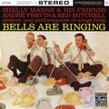 Shelly Manne & His Friend - 1958 - Bells are Ringing (Contemporary)