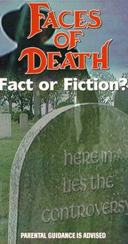 faces of death fact or fiction
