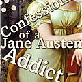 Laurie viera riegler, confessions of a jane austen addict
