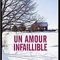 Un amour infaillible - anne birkefeldt ragde - editions fleuve