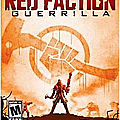 Jeux d'action : retrouvez red faction: guerilla re-mars-tered