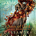 Chain of gold [the last hours #1] de cassandra clare