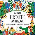 Madame chouette m'a raconté : les plus étonnantes histoires de la nature