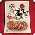 Fitness gourmand - le livre indispensable !