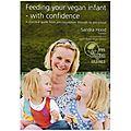 Un guide en anglais pour élever votre bébé vegan en toute confiance