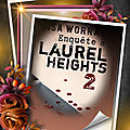 Enquête à laurel heights tome 2 (lisa worrall)