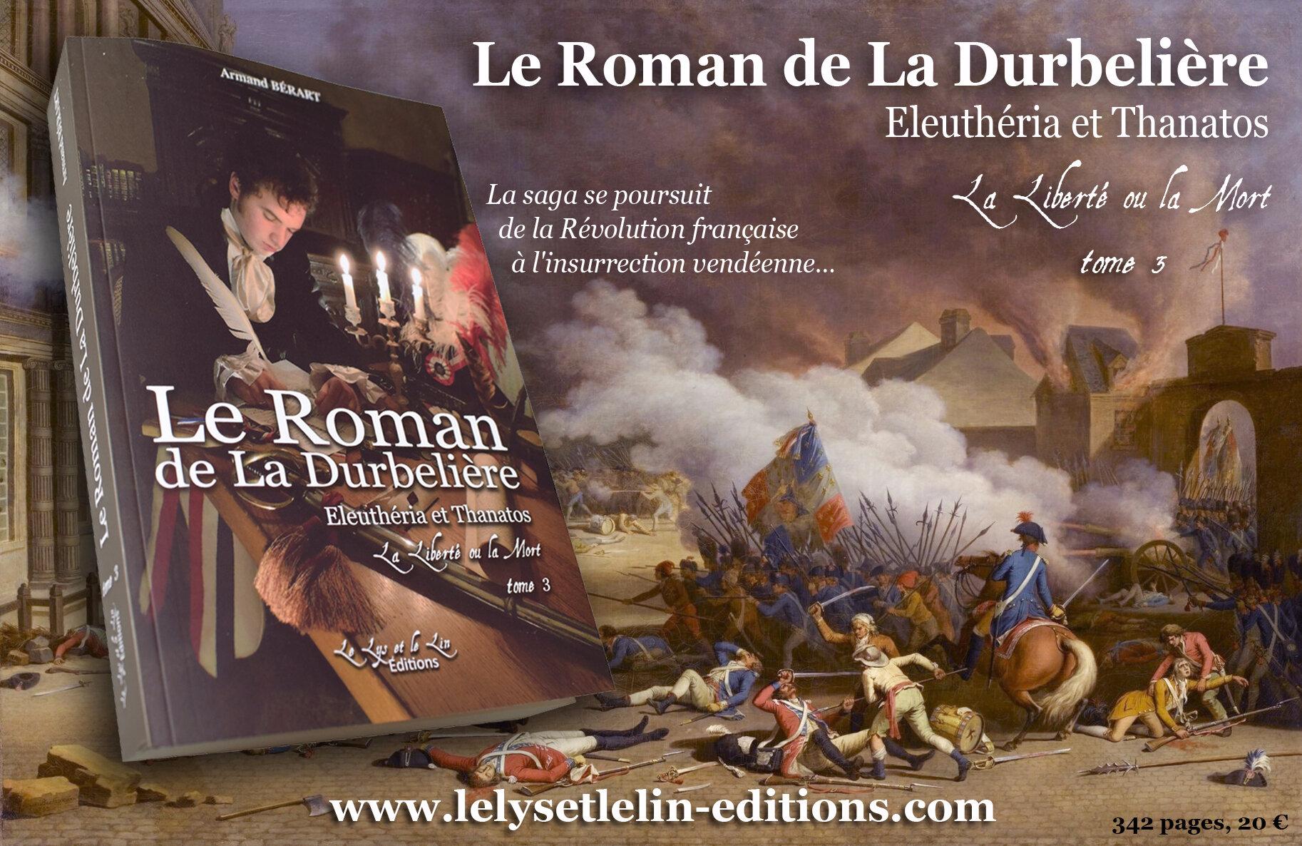 Le tome 3 du « Roman de la Durbelière » sort aujourd'hui !