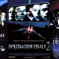 Destination finale 1, 2 & 3 (2000-2003-2006)
