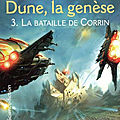 La bataille de corrin (dune, la genèse tome 3) ❋❋❋ brian herbert & kevin j. anderson