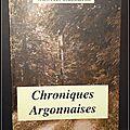 Chroniques argonnaises - gabriel lazzarin
