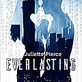 Everlasting, de juliette pierce