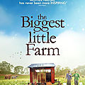 The biggest little farm, de john chester