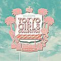 Feel the love pour le tokyo girls collection