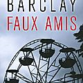 Linwood barclay : promise falls, tome 2 : faux amis