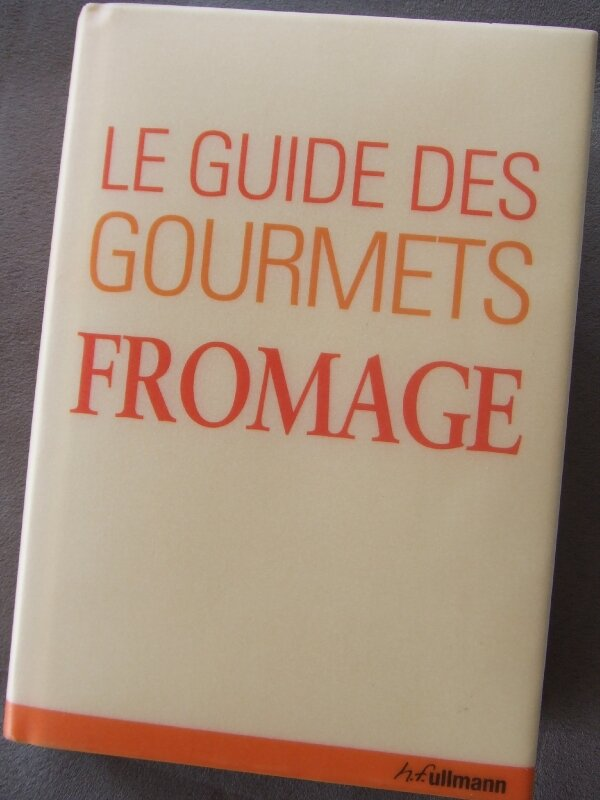 Le Guide des Gourmets Fromage