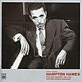 Hampton Hawes - 1951-1956 - Early Years, Trio and Quartet 1951-1956, Live and Studio Sessions (Fresh Sound)
