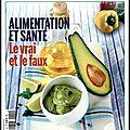 Le figaro santé n°1 - le nouveau guide trimestriel du bien manger pour tous les âges ! le vrai & le faux...