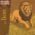 C'est pas sorcier d'être un lion, écrit par madeleine deny