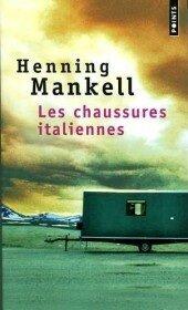 les chaussures italiennes de Henning Mankell