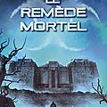 L'epreuve #3 : le remède mortel, james dashner