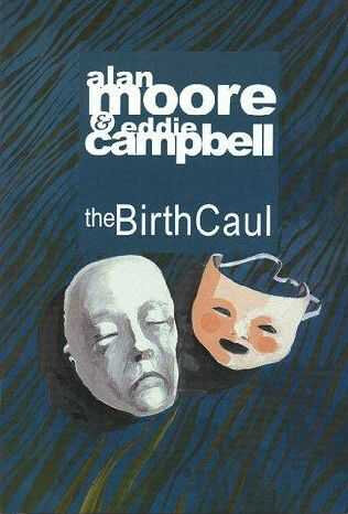eddie campbell comics the birth caul