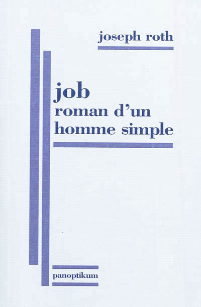 Joseph Roth - Job, roman d'un homme simple