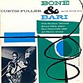 Curtis Fuller - 1957 - Bone & Bari (Blue Note)