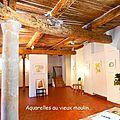 Exposition Au vieux Moulin Carcès 2015