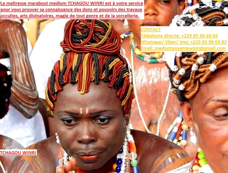 FEMME MARABOUT REINE PRETRESSE MÉDIUM DE RENOMMÉE NATIONALE ET INTERNATIONALE