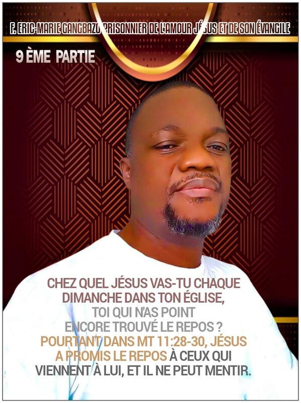 9️⃣ ÈME PARTIE : CHEZ QUEL JÉSUS VAS-TU CHAQUE DIMANCHE DANS TON ÉGLISE, TOI QUI N'AS POINT ENCORE TROUVÉ LE REPOS ❓