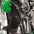 Wake up you! the rise and fall of nigerian rock 1972-1977 vol. 1 & 2 (now-again, 2016)