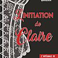 L'initiation de claire - l'intégrale de valery k. baran