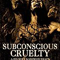Subconscious cruelty de karim hussain