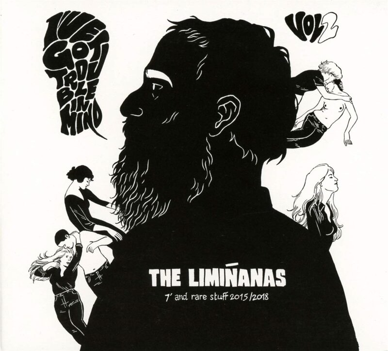 THE LIMINANAS – I've Got Trouble In Mind Vol